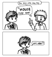 House MD - HOUSE always WINS by dongpeiyen1000