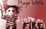 Plays With Fire Wallpaper 1920 X 1200 by marthahull