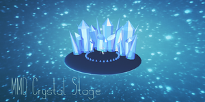 MMD  Crystal Stage by Tehrainbowllama
