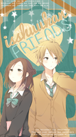 Isshuukan Friends. by IsaPrisonerEditions