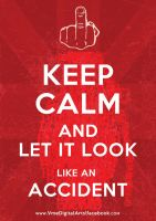 keep calm and kill by fabmania