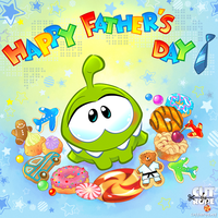 Om Nom Happy Father`s Day by Maksim2d
