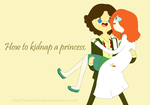 How to kidnap a princess by hendocrinogeno