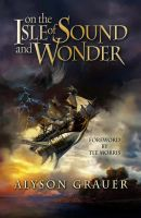 On the Isle of Sound and Wonder by Daywish