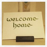 Calligraphy Instagrammed - Welcome Home 3 by MShades