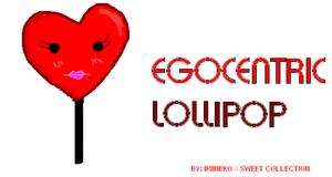 Egocentric Lollipop by Iriineko