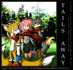 Tails Away Prologue by darkspeeds
