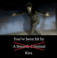 Kira the Smooth Criminal by 0-Otaku-Chan-0