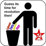 Guess it is time for revolution then ! by CPGB-ML