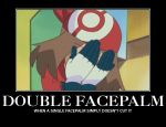 Double Facepalm by TheDannyMan