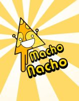 Macho Nacho by superdot