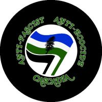 ANTI-FASCIST ANTI-ECOCIDE CASCADIA by crizzlesbuttons