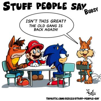 Stuff people say 303 by FlintofMother3
