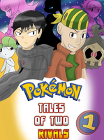 Pokemon Tales of Two Rivals Volume 1 by ColorDrake