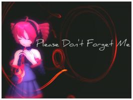 Please Don't Forget Me MMD by popipo338