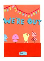 We're Out part one by philippajudith