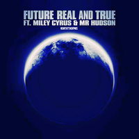Single|Real and True|Future Feat Miley Cyrus. by Heart-Attack-Png