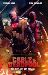 Cable and Deadpool fan poster by NiteOwl94