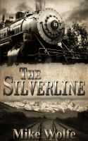 Cover: The Silverline by Mike Wolfe by kek19