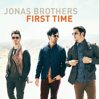 .+Jonas Brothers Firts Time - Single by RaawrBiebs
