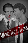 White Teeth Teens by LieutenantDeath