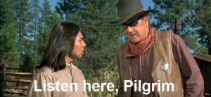 John Wayne Tells the Pilgrim by ImaDoctor96