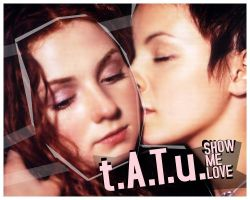 CD - Tatu - Show Me Love by trevorgosford