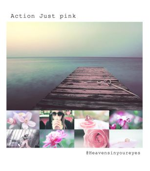 Action Just Pink. by Heavensinyoureyes