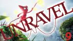 UNRAVEL | #9 | THE CUTE FINAL by Pin-eye