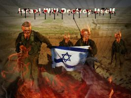 Israel Will Destroy Itself by isfahangraphic