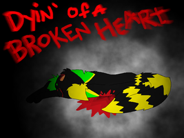 ::VENT:: Dyin' of a Broken Heart by Deadly-Meow