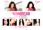 action dream out loud by EverythingColors