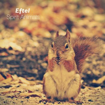 Eftel - Spirit Animals by UtterlyLudicrous