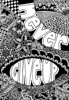Never Give Up - Abstract Design by MilkySweets