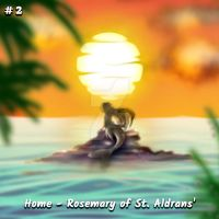 Heart Song: Chapter 2 - Home - Rosemary of... by Craig-A-McLeod