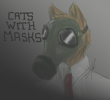 Cats with Masks. by issabissabel