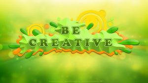 Be Creative Wallpaper by IgorPosternak