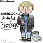 John Watson - Everybody's Favorite Blogger by MsRandom1401