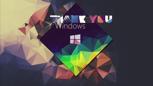 Thank you Windows - Wallpaper by NoFearl