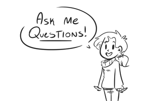 Ask me anything! by LiltingMoone
