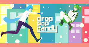 drop pop candy {MIDORI and JEWELZ} by CitruSpirit