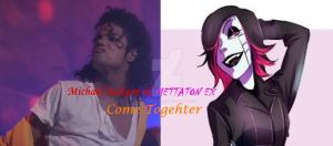 Michael Jackson and Mettaton Ex by PhantomMasterRamos89