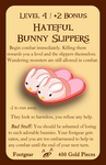 Munchkin Piggy Problems - Hateful Bunny Slippers by joshualore