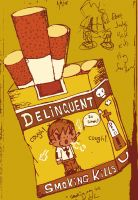 Delinquent Cigarettes by ricebowlfactory