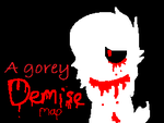 A gorey demise- MAP/MEP by Chewythechuchu