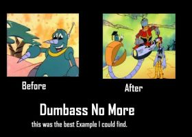 Dumbass No More by Chaser1992
