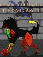 Castle Crumbling: The Dark Angel by Autobotschic