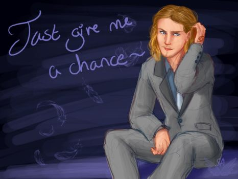 Just give me a Chance by Street-Angel