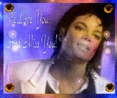 We Love You and Miss You by syah-mj