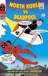 Deadpool vs North Korea by ProjectCornDog